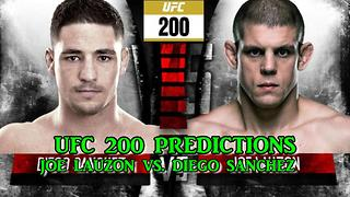 UFC 200 JOE LAUZON VS. DIEGO SANCHEZ PREDICTIONS - Video