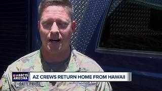 Arizona crews return home from Hawaii volcano eruption