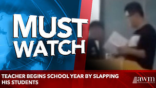 Teacher begins school year by slapping his students - Video