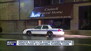 Service to be held for those whose remains were found at Cantrell Funeral Home