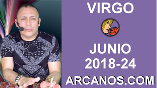 HOROSCOPO VIRGO-Semana 2018-24-Del 10 al 16 de junio de 2018-ARCANOS.COM - Video