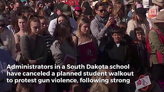 Fed-Up South Dakota School Hits Students Planning Shooting Walkout With Bad News - Video