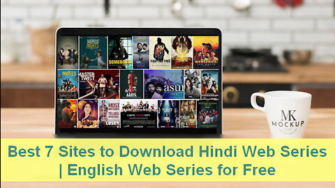 Best 7 Sites to Download Hindi Web Series | English Web Series for Free