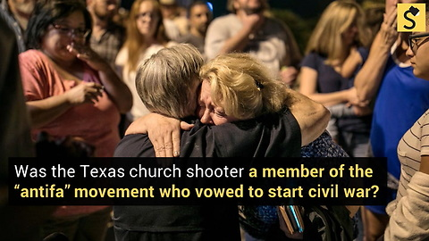 Was the Texas Church Shooter an Antifa Member Who Vowed to Start Civil War?