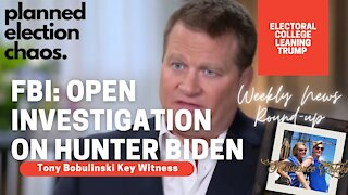 FBI: Open Investigation On Hunter Biden & Associates; Electoral College Leaning Trump 10/30/2020