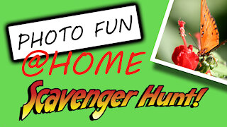 **FUN Photography At Home** Scavenger Hunt Challenge