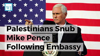 Palestinians Snub Mike Pence Following Embassy Statement... Pence Has the Perfect Response - Video