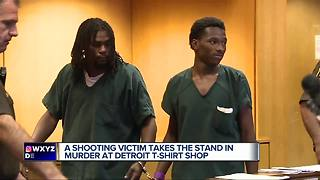 Shooting victim takes the stand in murder at Detroit t-shirt shop