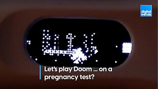 Let's play Doom ... on a pregnancy test?