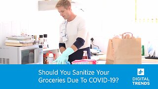 Should You Disinfect Your Groceries During The COVID-19 Pandemic?