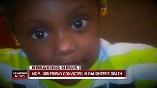 Mother, girlfriend convicted of beating death of 5-year-old daughter in 2017 - Video