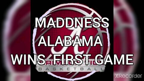 MARCH MADDNESS ALABAMA WIN FIRST GAME.