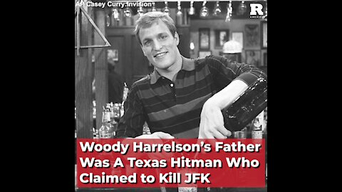 Woody Harrelson's Dad Was a Texas Hitman Who Claimed to Kill JFK