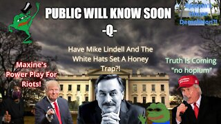 "Title: Theory On Mike Lindell's Honey Pot, Hot Summer ""RIOTS"", The Exposure Continues!"