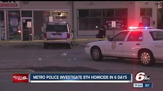 Indianapolis police investigate 8th homicide in past 6 days - Video