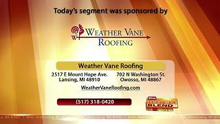 Weather Vane Roofing - 6/8/18 - Video