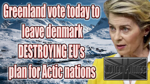 Greenland voting to leave Denmark the EU are panicking