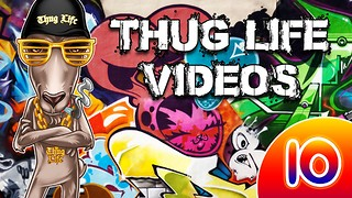 Rumble Thug Life Compilation #10 - Video
