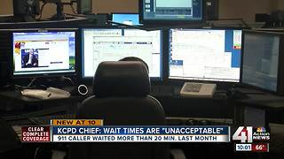 KCPD Chief: wait times are 'unacceptable' - Video