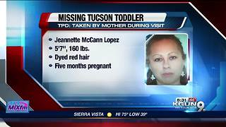 Missing Tucson toddler taken by mother - Video