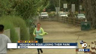 Neighbors fear losing Chula Vista Park - Video