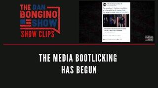 The Media Bootlicking Has Begun - Dan Bongino Show Clips