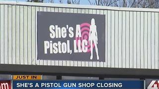 She's A Pistol gun shop closing, cites cost of legal fees - Video