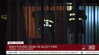 Man found dead among alley fire in Phoenix