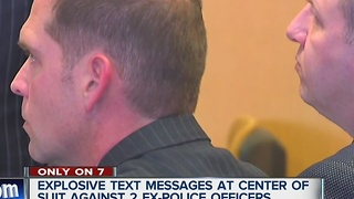 Explosive text messages at center of suit against two ex-police officers - Video