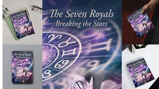 """""""The Seven Royals: Breaking The Stars"""" Is Available NOW!"""