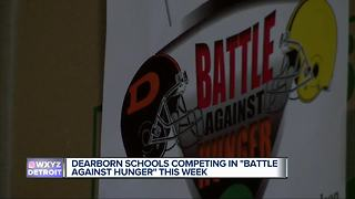Dearborn schools competing in 'Battle Against Hunger' this week - Video