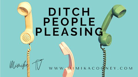 Ditch People Pleasing