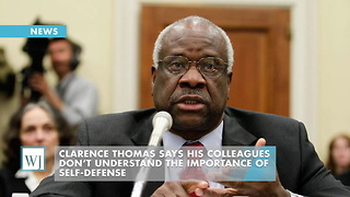 Clarence Thomas Says His Colleagues Don't Understand The Importance Of Self-Defense - Video