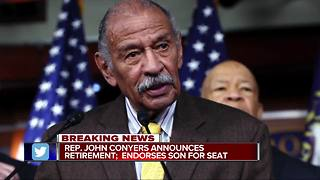 Rep. John Conyers announces retirement, endorses son for seat - Video