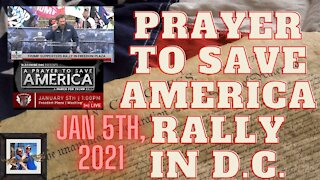 Massive PRAYER TO SAVE AMERICA Rally in D.C., January 5th, 2021 Part 1