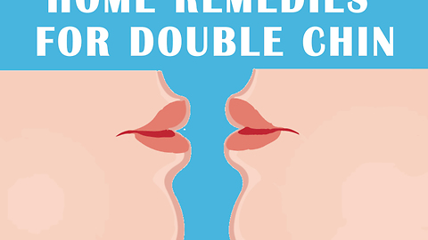 6 Home Remedies For Double Chin