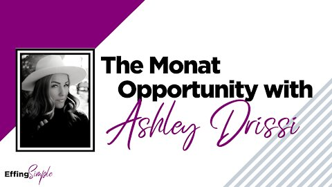 Ashley Drissi Shares About the Opportunity with MONAT