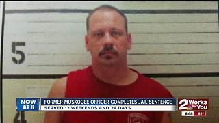 Former Muskogee officer completes jail sentence - Video