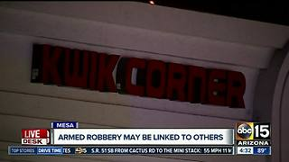 Mesa armed robbery could be linked to others - Video