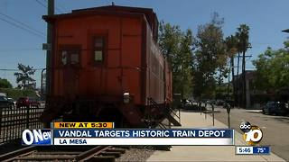 Vandal targets historic La Mesa train depot - Video