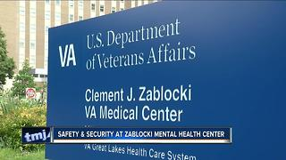 Safety and security at Zablocki Mental Health Center - Video