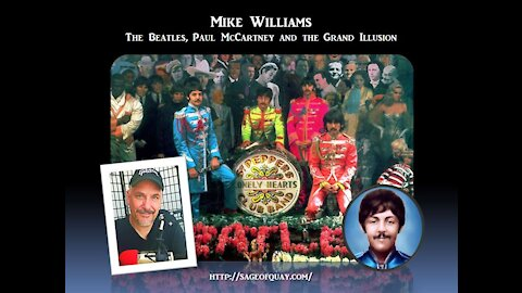 Sage of Quay™ - Mike Williams - The Beatles, Paul McCartney and The Grand Illusion