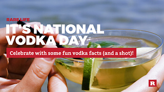 Fun facts to celebrate National Vodka Day | Rare Life