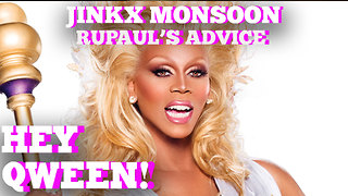 Jinkx Monsoon On The Best Advice RuPaul Gave Her: Hey Qween! HIGHLIGHT! - Video