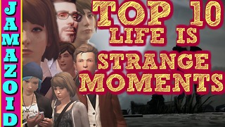 Top Ten Life Is Strange Moments | Life is Strange - Video