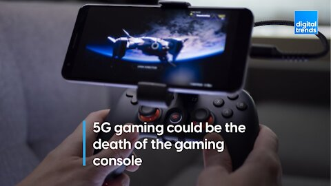 Will 5G gaming be the end of gaming consoles?