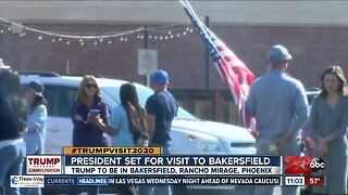 President Trump coming to Bakersfield today