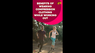 Why Should You Wear Compression Clothing While Working Out?