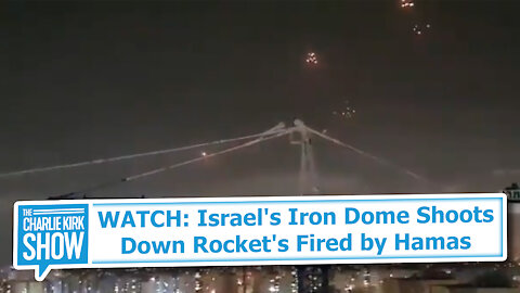WATCH: Israel's Iron Dome Shoots Down Rocket's Fired by Hamas