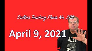 Dallas Trading Flooor LIVE - Aug 9, 2021